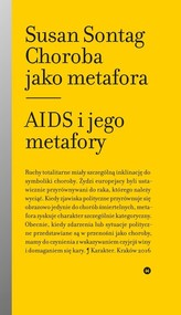 okładka Choroba jako metafora Aids i jego metafory, Książka | Susan Sontag