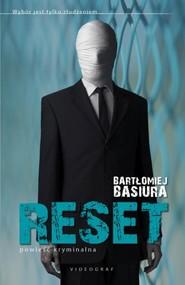 okładka Reset. Książka | papier | Basiura Bartłomiej