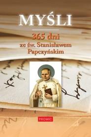 okładka Myśli 365 dni ze św. Stanisławem Papczyńskim, Książka  