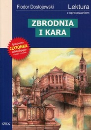 okładka Zbrodnia i kara Wydanie z opracowaniem, Książka | Dostojewski Fiodor