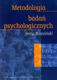 okładka Metodologia badań psychologicznych, Książka | Jerzy  Brzeziński