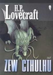 okładka Zew Cthulhu, Książka   Howard Philips Lovecraft