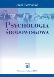 okładka Psychologia środowiskowa, Książka   Formański Jacek