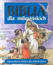 okładka Biblia dla milusińskich Opowiadania biblijne dla małych dzieci, Książka | Graaf Anne