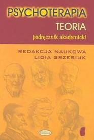 okładka Psychoterapia Teoria Podręcznik akademicki, Książka |
