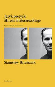 okładka Język poetycki Mirona Białoszewskiego, Książka | Stanisław Barańczak