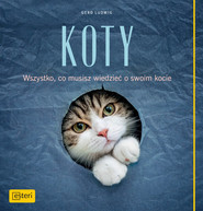 okładka Koty Wszystko, co posiadacze kotów wiedzieć muszą, Książka | Gerd Ludwig