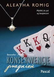 okładka Konsekwencje pragnień, Książka | Romig Aleatha