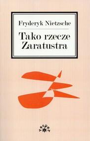 okładka Tako rzecze Zaratustra, Książka   Nietzsche Fryderyk