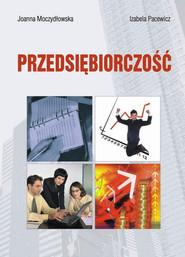 okładka Przedsiębiorczość. Książka | papier | Joanna Moczydłowska, Izabela Pacewicz