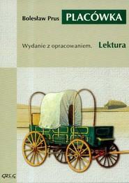 okładka Placówka Wydanie z opracowaniem., Książka | Prus Bolesław