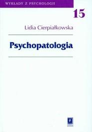 okładka Psychopatologia, Książka | Lidia  Cierpiałkowska