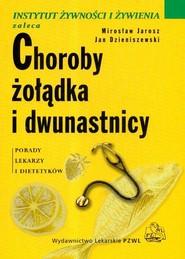 okładka Choroby żołądka i dwunastnicy, Książka | Mirosław  Jarosz, Jan Dzieniszewski