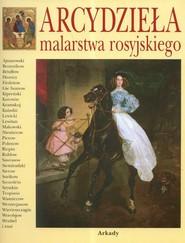 okładka Arcydzieła malarstwa rosyjskiego, Książka | Piotr P. Gniedycz