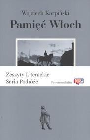 okładka Pamięć Włoch, Książka | Wojciech Karpiński