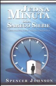 okładka Jedna minuta dla samego siebie Prosta strategia służąca poprawie naszego życia, Książka | Spencer Johnson