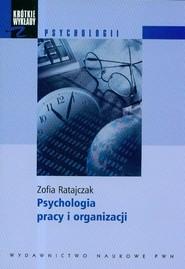 okładka Krótkie wykłady z psychologii Psychologia pracy i organizacji, Książka | Ratajczak Zofia