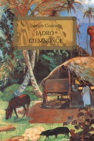 okładka Jądro Ciemności, Książka | Conrad Joseph