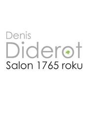 okładka Salon 1765 roku, Książka | Diderot Denis