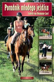 okładka Poradnik młodego jeźdźca, Książka | Neumann-Cosel Isabelle