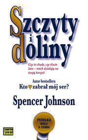 okładka Szczyty i doliny, Książka | Spencer Johnson