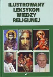 okładka Ilustrowany leksykon wiedzy religijnej, Książka | Zbigniew Sobolewski, Andrzej Sochal, Budzyńsk