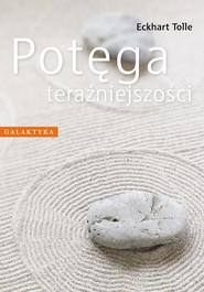 okładka Potęga teraźniejszości, Książka | Eckhart Tolle