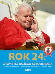 okładka Rok 24 Fotokronika W świetle Bożego Miłosierdzia, Książka |