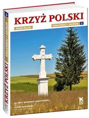 okładka Krzyż polski Krajobraz i sacrum Tom 3, Książka | prof Waldemar Chrostowski