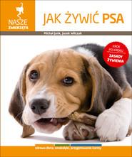 okładka Jak żywić psa, Książka | Michał Jank, Jacek Wilczak