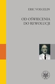 okładka Od oświecenia do rewolucji, Książka | Voegelin Eric