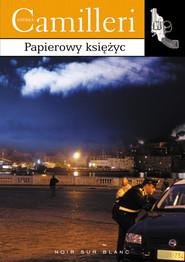 okładka Papierowy księżyc, Książka | Camilleri Andrea