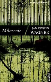 okładka Milczenie. Książka | papier | Jan Costin Wagner