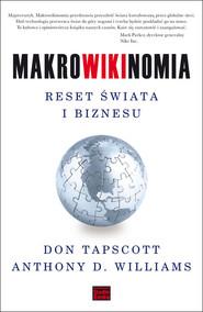 okładka Makrowikinomia Reset świata i biznesu, Książka | Don Tapscott, Anthony Williams