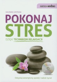 okładka Pokonaj stres dzięki technikom relaksacji, Książka | Gmitrzak Dagmara