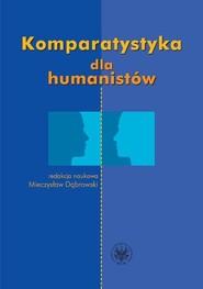 okładka Komparatystyka dla humanistów Podręcznik akademicki, Książka |