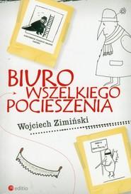 okładka Biuro Wszelkiego Pocieszenia, Książka | Zimiński Wojciech