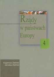 okładka Rządy w państwach Europy Tom IV, Książka   Eugeniusz Zieliński, Jarosław Zieliński