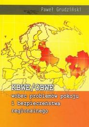 okładka KBWE/OBWE wobec problemów pokoju i bezpieczeństwa regionalnego, Książka   Grudziński Paweł