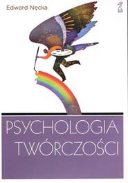 okładka Psychologia twórczości, Książka   Edward Nęcka