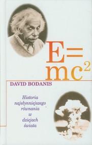 okładka E=mc2 Historia najsłynniejszego równania w dziejach świata, Książka | Bodanis David