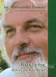 okładka Kuszenie dotyczy każdego, Książka | Aleksander Posacki