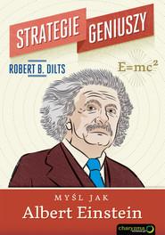 okładka Strategie geniuszy Myśl jak Albert Einstein, Książka | Robert B. Dilts