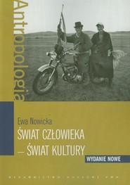 okładka Świat człowieka Świat kultury, Książka | Nowicka Ewa