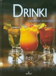 okładka Drinki, Książka | Szcześniak Małgorzata