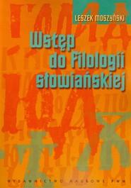 okładka Wstęp do filologii słowiańskiej, Książka | Moszyński Leszek