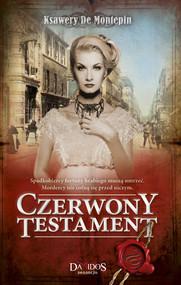 okładka Czerwony testament część 2, Książka | Montepin Ksawery