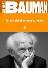 okładka Europa niedokończona przygoda, Książka | Zygmunt Bauman
