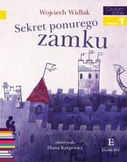 okładka Czytam sobie Sekret ponurego zamku Poziom 1, Książka   Widłak Wojciech