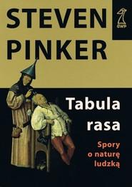 okładka Tabula rasa, Książka | Pinker Steven